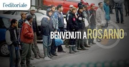 """L'EDITORIALE - """"Benvenuti a Rosarno"""""""
