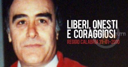 Liberi, onesti e coraggiosi. Reggio Calabria 21.01.2010