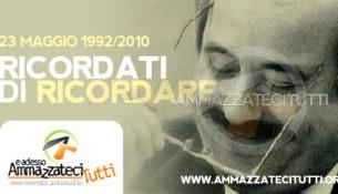 23 maggio 1992/2010 - RICORDATI DI RICORDARE