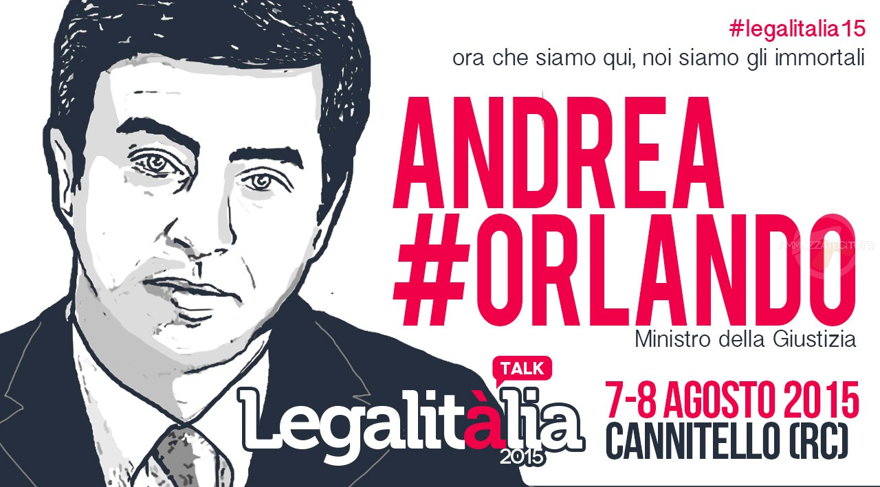 Andrea Orlando a #legalitàlia15